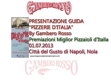 Presentazione Guida Pizzerie d'italia Gambero Rosso Premiazione città del gusto nola napoli