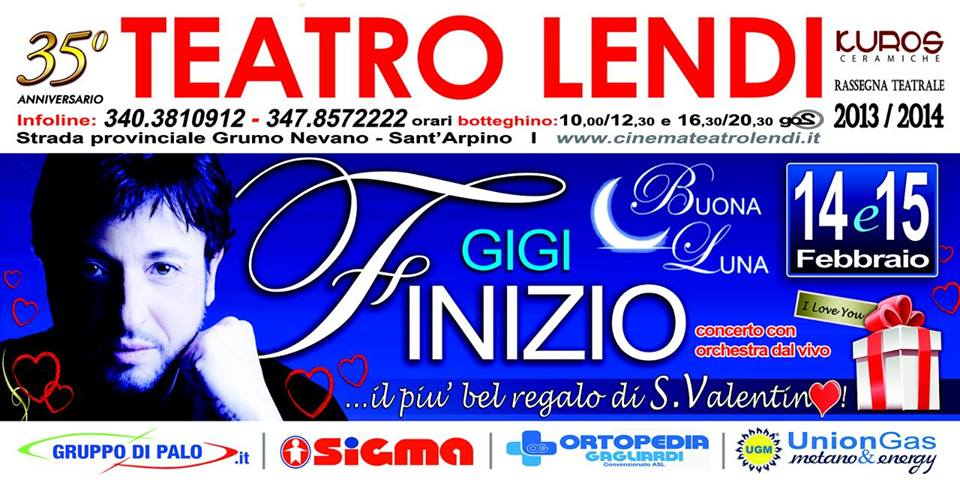 GIGI FINIZIO al TEATRO LENDI DI SANT ARPINO (Caserta) il 14 / 15 febbraio tramite