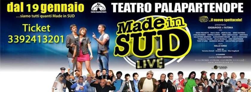 Lo spettacolo Live di MAde in Sud sbarca al Teatro Palapartenope di Napoli il 19 Gennaio 2014.