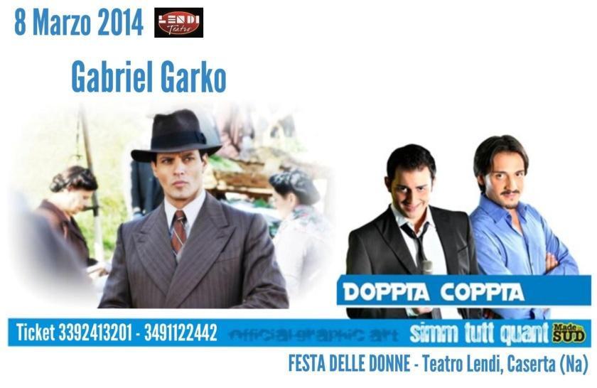 Gabriel Garko e i doppia coppia Made in sud al teatro Lendi festa della donna 2014