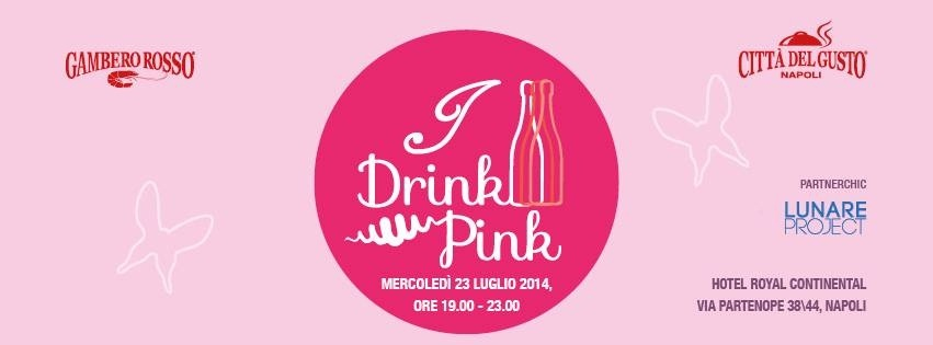 I drink pink Napoli 2014 cosa si fa