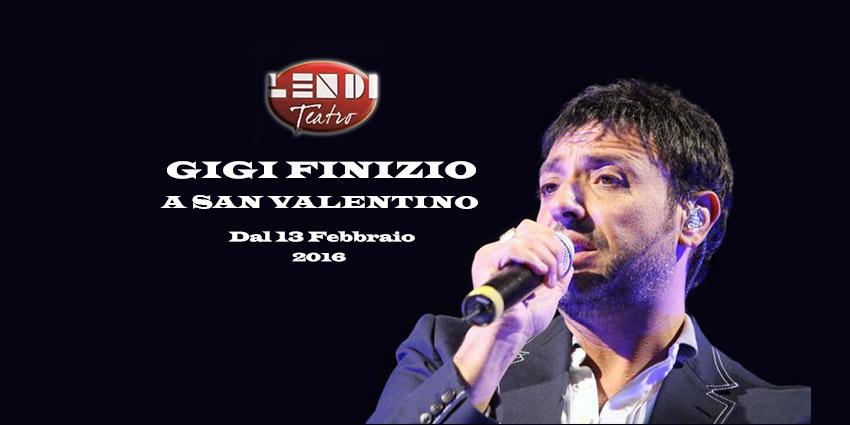 Gigi Finizio nel concerto di San Valentino 2016 al Teatro Lendi. Con tutta la sua Band!